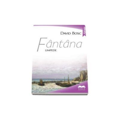 David Bosc, Fantana limpede
