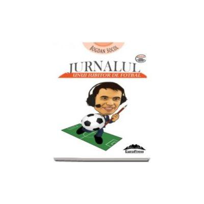 Bogdan Socol, Jurnalul unui iubitor de fotbal