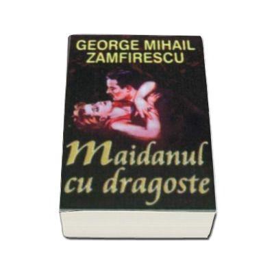 Maidanul cu dragoste (Zamfirescu, George Mihail)