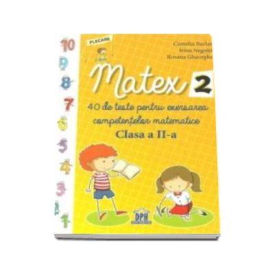 Camelia Burlan, Matex - 40 de teste pentru exersarea competentelor matematice, pentru clasa II