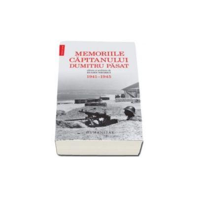 Dumitru Pasat, Memoriile capitanului Dumitru Pasat (1941-1945). Editate si prefatate de Eugen Negrici