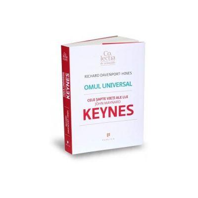Richard Davenport Hines, Omul universal. Cele sapte vieti ale lui John Maynard Keynes