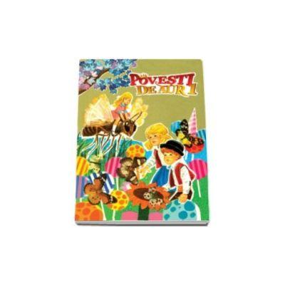 Fratii Grimm, Povesti de aur. Volumul I - Editie Hardcover
