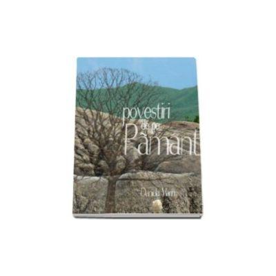 Daniela Marin, Povestiri de pe Pamant