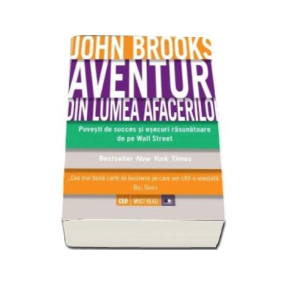 John Brookes, Aventuri din lumea afacerilor - Povesti de succes si esecuri rasunatoare de pe Wall Street