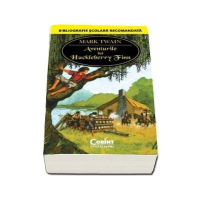 Mark Twain, Aventurile lui Huckleberry Finn (Bibliografie scolara recomanda)