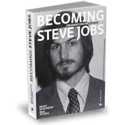 Becoming Steve Jobs, Din aventurier in vizionar