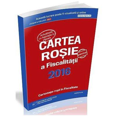 Horatiu Sasu, Cartea Rosie a Fiscalitatii 2016, actualizata cu legislatia in vigoare