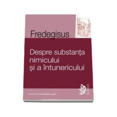 Fredegisus, Despre substanta nimicului si a intunericului