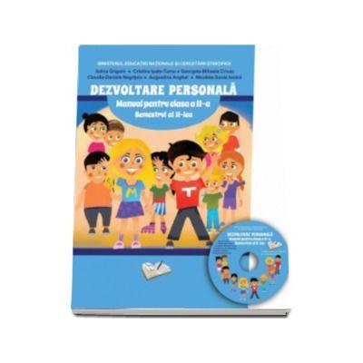 Adina Grigore - Dezvoltare personala manual pentru clasa a II-a, Semestrul al II- lea. Contine CD cu manualul in format digital