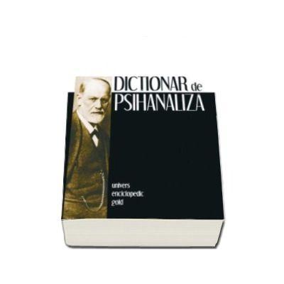 Dictionar de psihanaliza. Semnificatii, concepte, mateme