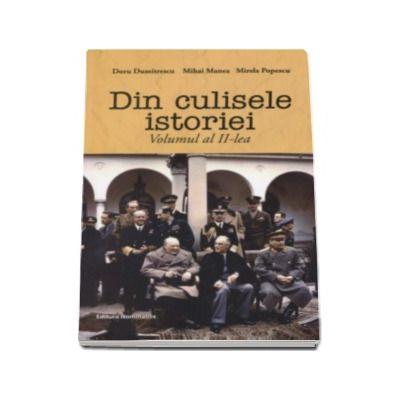 Doru Dumitrescu, Din culisele istoriei. Volumul al II-lea