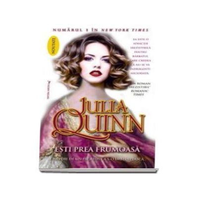 Julia Quinn, Esti prea frumoasa