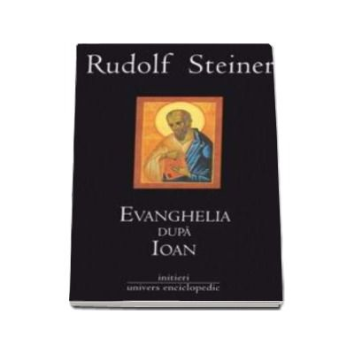 Evanghelia dupa Ioan (3 volume)