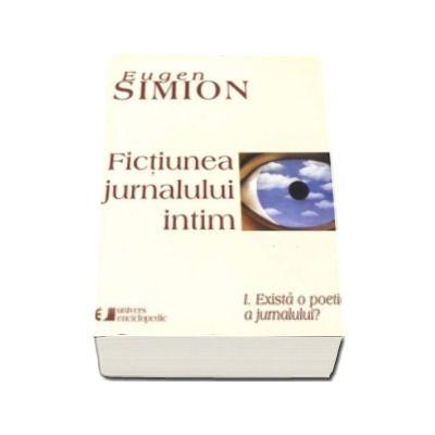 Fictiunea jurnalului intim (3 volume)