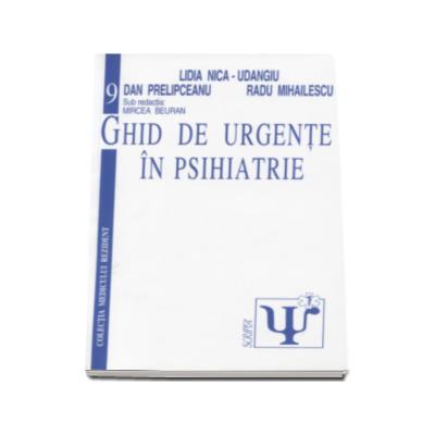 Ghid de Urgente in Psihiatrie (Volumul 9)