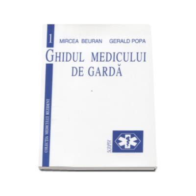 Ghidul medicului de garda Volumul. 1