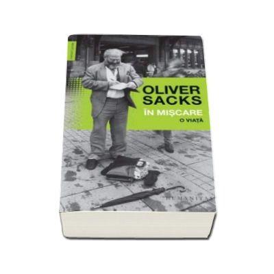 Oliver Sacks, In miscare - O viata