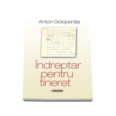 Anton Golopentia, Indreptar pentru tineret