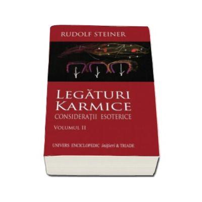 Rudolf Steiner, Legaturi Karmice. Consideratii Esoterice. Volumul II