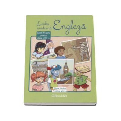 Sticlea Elena - Limba moderna Engleza, caiet de lucru pentru clasa a III-a - Elena Sticlea