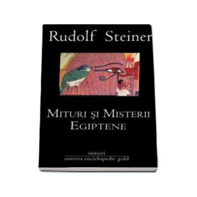 Mituri si Misterii Egiptene (Colectia initieri)