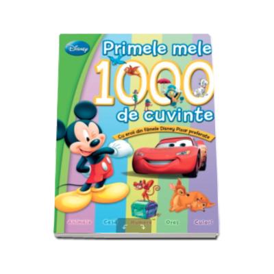 Disney - Primele mele 1000 de cuvinte, cu eroii din filmele Disney preferate