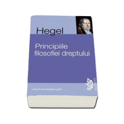 Georg Wilhelm Friedrich Hegel, Principiile filosofiei dreptului