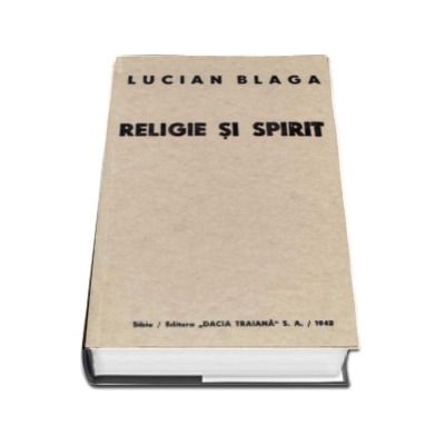 Lucian Blaga, Religie si spirit