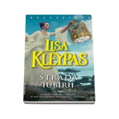 Lisa Kleypas, Strada iubirii