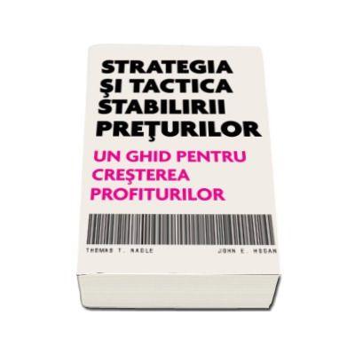 Strategia si tactica stabilirii preturilor. Un ghid pentru cresterea profiturilor