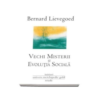 Vechi Misterii si Evolutia Sociala