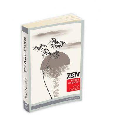 Koun Yamada, Zen. Poarta autentica