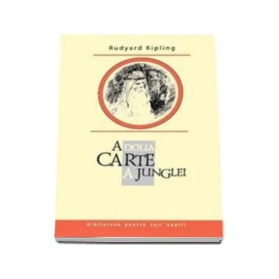 A doua carte a Junglei - Biblioteca pentru toti copiii