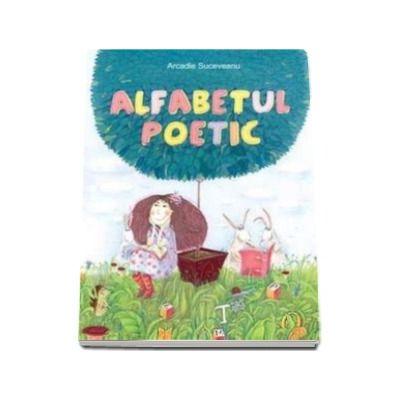 Alfabetul poetic -- Varsta recomandata 7- 12 ani