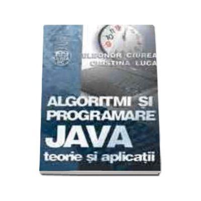 Algoritmi si programare JAVA - teorie si aplicatii