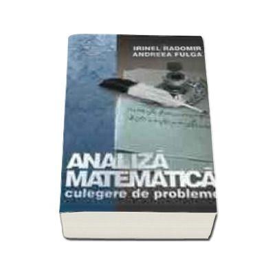 Analiza matematica - culegere de probleme (editie revizuita)