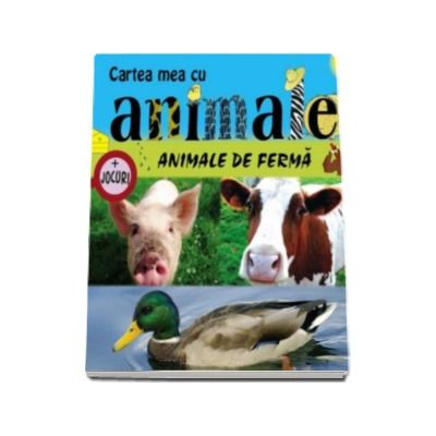 Animale de ferma. Cartea mea cu animale