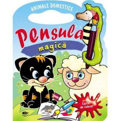 Animale domestice. Pensula magica - Varsta recomandata 3-6 ani