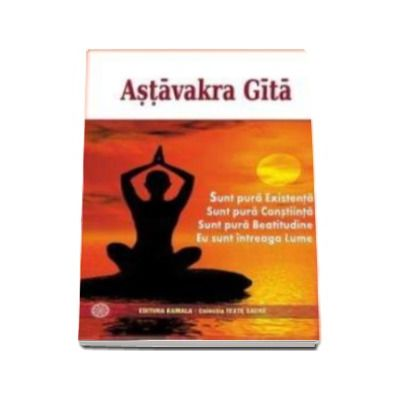 Astavakra Gita (Traducere din limba engleza Simona Trandafir)