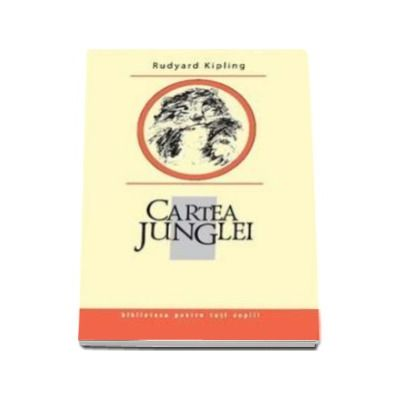 Cartea Junglei - Biblioteca pentru toti copiii