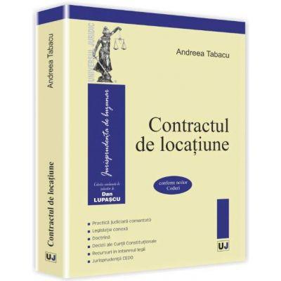 Andreea TABACU, Contractul de locatiune. Conform noilor Coduri