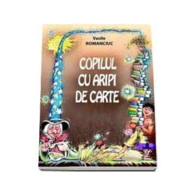 Copilul cu aripi de carte - Varsta recomandata 7- 12 ani