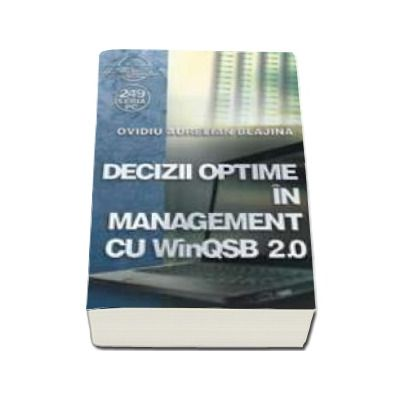 Decizii optime in management cu WinQSB 2. 0