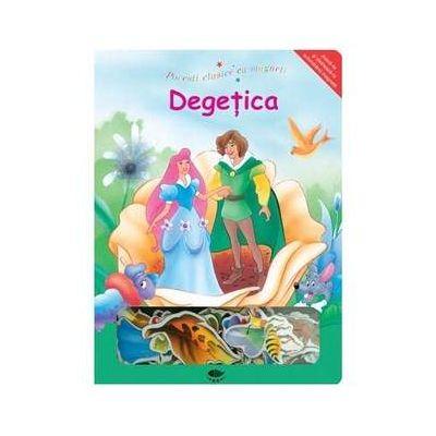 Degetica. Povesti clasice cu magneti - Varsta recomandata 3-6 ani