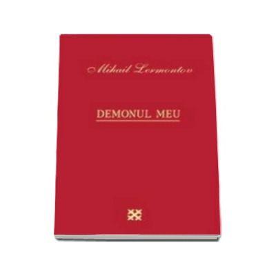 Lermontov Mihail, Demonul meu