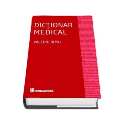 Dictionar medical, editia a IV-a, revizuita si adaugita