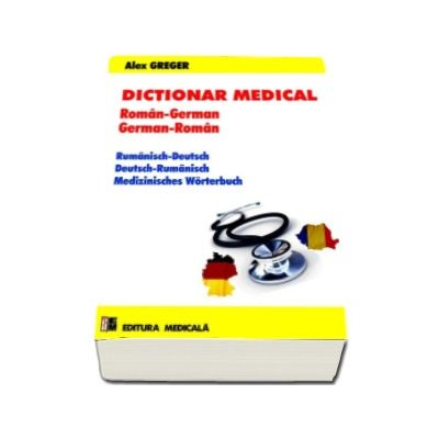Dictionar medical. Roman-German, German-Roman (Editia a II-a)