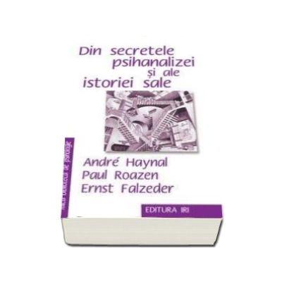 Din secretele psihanalizei si a istoriei sale
