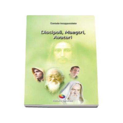 Contele Incappucciato - Discipoli, Maestri, Avatari